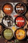 The Book of Spice: From Anise to Zedoary Cover Image