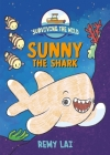 Surviving the Wild: Sunny the Shark Cover Image