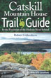 Catskill Mountain House Trail Guide: In the Footsteps of the Hudson River School Cover Image