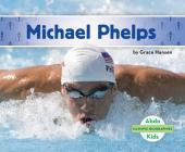 Michael Phelps (Olympic Biographies) Cover Image