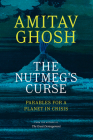 The Nutmeg's Curse: Parables for a Planet in Crisis Cover Image