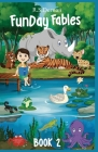 FunDay Fables: Book 2 Cover Image