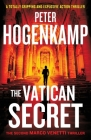 The Vatican Secret: A totally gripping and explosive action thriller Cover Image