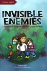 Invisible Enemies: A Handbook on Pandemics That Have Shaped Our World Cover Image