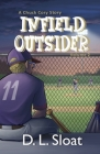 Infield Outsider: A Chuck Cory Story, Volume 2 Cover Image