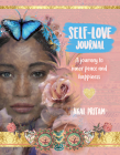 Self-Love Journal: A journey to inner peace and happiness Cover Image