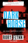 Dark Horse (Eddy Harkness Novels #2) Cover Image
