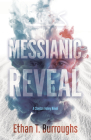 Messianic Reveal: A Clayton Haley Novel Cover Image