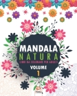 Mandala natura - Volume 1: Libro da colorare per tutta la famiglia - 25 immagini da colorare Cover Image