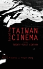 Locating Taiwan Cinema in the Twenty-First Century (Cambria Sinophone World) Cover Image