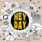 Heyday: A Retro Flower Design Coloring Book Cover Image