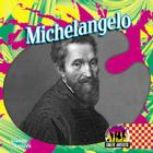 Michelangelo (Great Artists) Cover Image