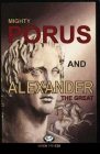 Mighty Porus and Alexander The Great: The Clash of Two Giants Cover Image
