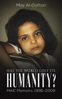 Has the World Lost Its Humanity? Cover Image