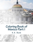 Coloring Book of Mexico Part I Cover Image
