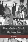 Four-String Magic: The Xysma Years Cover Image