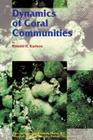 Dynamics of Coral Communities (Population and Community Biology #23) Cover Image