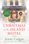 Christmas at the Island Hotel: A Novel Cover Image