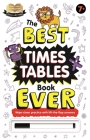 The Best Times Tables Book Ever: Wipe-Clean Workbook (Help With Homework) Cover Image