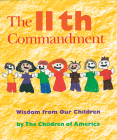The Eleventh Commandment: Wisdom from Our Children Cover Image