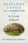 A Circle of Quiet (Crosswicks Journals #1) Cover Image