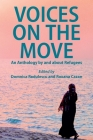 Voices on the Move: An Anthology by and about Refugees Cover Image