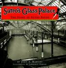 Sutro's Glass Palace: The Story of Sutro Baths Cover Image