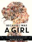 Because I Was a Girl: True Stories for Girls of All Ages Cover Image