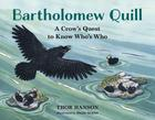 Bartholomew Quill: A Crow's Quest to Know Who's Who Cover Image