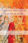 Pedagogical Perspectives on Cognition and Writing Cover Image