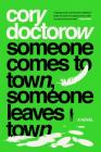 Someone Comes to Town, Someone Leaves Town: A Novel Cover Image