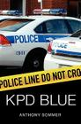 KPD Blue: A Decade of Racism, Sexism, and Political Corruption in (and all around) the Kauai Police Department Cover Image