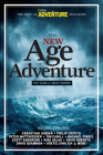 The New Age of Adventure: Ten Years of Great Writing Cover Image