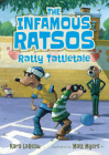 The Infamous Ratsos: Ratty Tattletale Cover Image