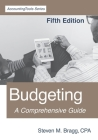 Budgeting: Fifth Edition: A Comprehensive Guide Cover Image