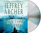 Only Time Will Tell (The Clifton Chronicles #1) Cover Image