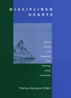 Disciplined Hearts: History, Identity, and Depression in an American Indian Community Cover Image