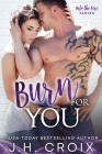 Burn For You Cover Image
