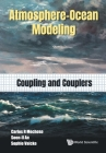 Atmosphere-Ocean Modeling: Coupling and Couplers Cover Image