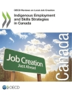 OECD Reviews on Local Job Creation Indigenous Employment and Skills Strategies in Canada Cover Image