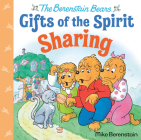 Sharing (Berenstain Bears Gifts of the Spirit) Cover Image