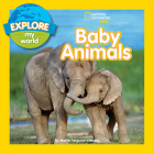 Explore My World Baby Animals Cover Image