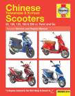 Chinese Taiwanese & Korean Scooters Revised 2014: 50, 100, 125, 150 & 200 cc Twist and Go (Haynes Service & Repair Manual) Cover Image