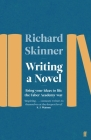 Writing a Novel: Bring Your Ideas to Life the Faber Academy Way Cover Image
