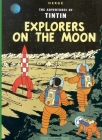 Explorers on the Moon (The Adventures of Tintin: Original Class) Cover Image