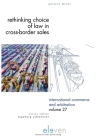 Rethinking Choice of Law in Cross-Border Sales (International Commerce and Arbitration #27) Cover Image