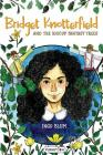 Bridget Knotterfield and the Hiccup Fantasy Trees Cover Image