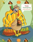 Happy Thanksgiving coloring book Cover Image