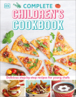 Complete Children's Cookbook: Delicious Step-by-Step Recipes for Young Cooks Cover Image