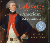 Lafayette and the American Revolution Cover Image